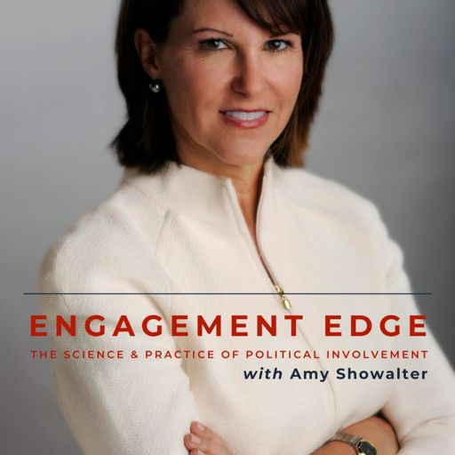 Cover art for podcast Engagement Edge: The Science & Practice of Political Involvement