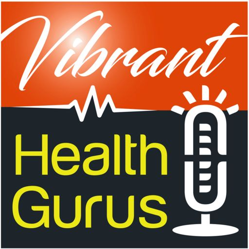 Cover art for podcast Vibrant Health Gurus