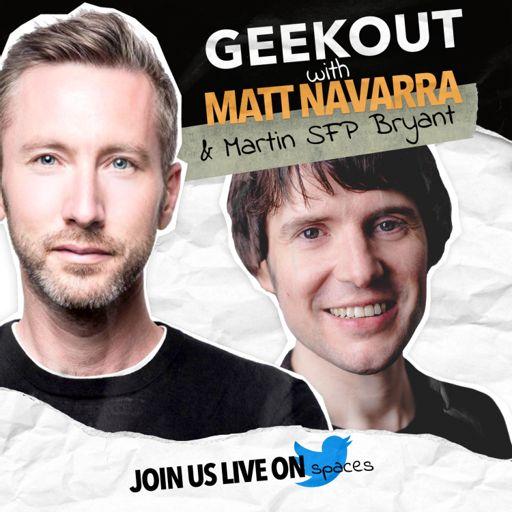 Cover art for podcast Geekout with Matt Navarra