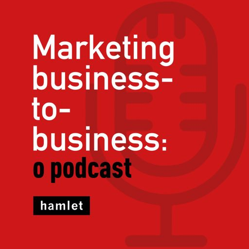 Cover art for podcast Marketing business-to-business: o podcast