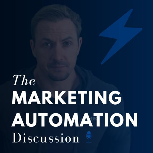 Cover art for podcast The Marketing Automation Discussion