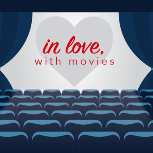 Cover art for podcast In love, with movies