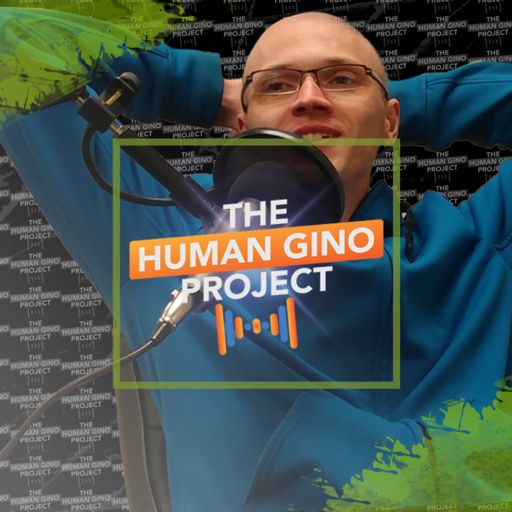 Cover art for podcast The Human Gino Project