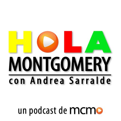Cover art for podcast Hola Montgomery - El Podcast