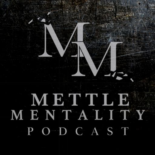 Cover art for podcast Mettle Mentality