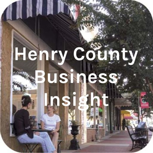 Cover art for podcast Henry County Business Insight