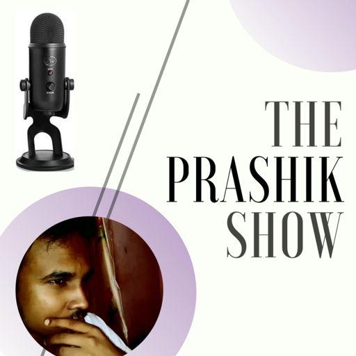 Cover art for podcast The Prashik Show