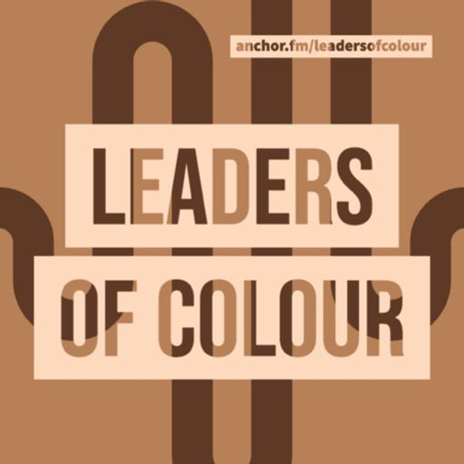 Cover art for podcast Leaders of Colour