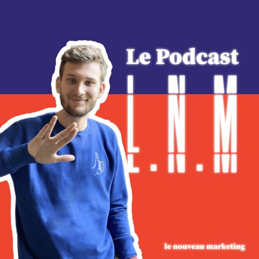 Cover art for podcast Le Nouveau Marketing