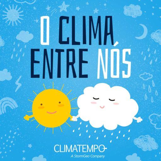 Cover art for podcast O Clima Entre Nós