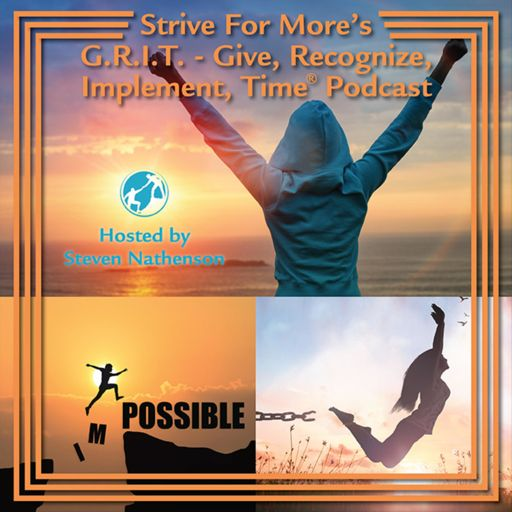 Cover art for podcast G.R.I.T. - Give, Recognize, Implement, Time®