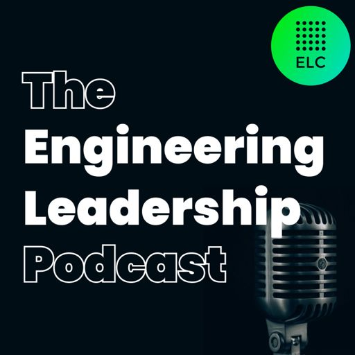 Cover art for podcast The Engineering Leadership Podcast