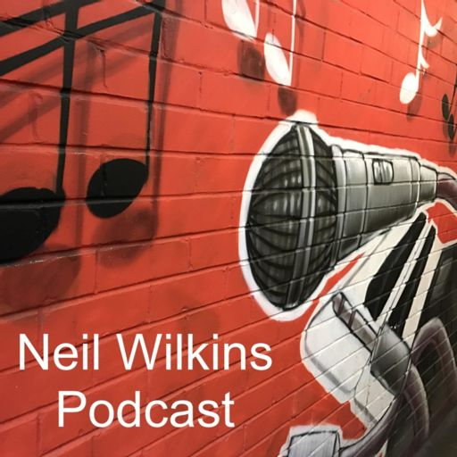 Cover art for podcast Neil Wilkins Podcast