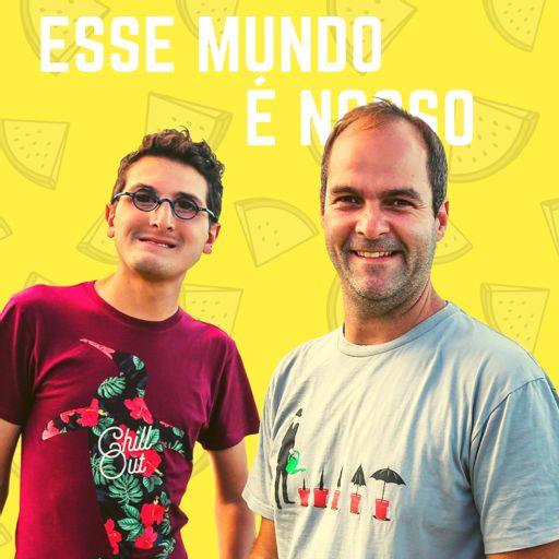 Cover art for podcast Esse Mundo É Nosso - Podcast de Viagem
