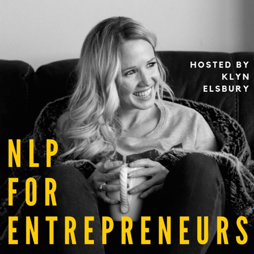 Cover art for podcast NLP For Entrepreneurs | Klyn Elsbury