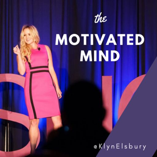 Cover art for podcast The Motivated Mind | Klyn Elsbury