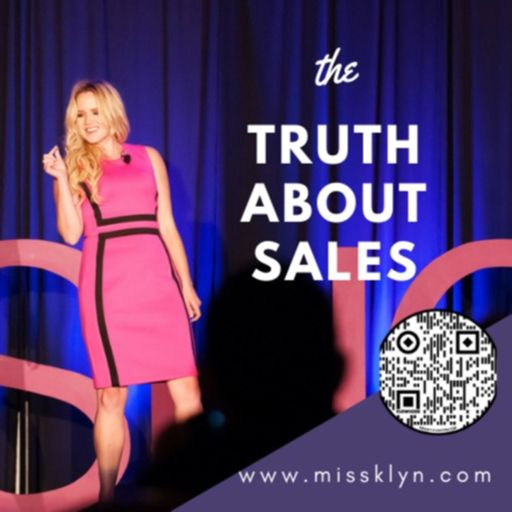 Cover art for podcast The Truth About Sales | Klyn Elsbury