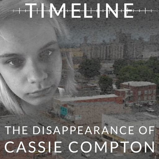 Cover art for podcast Timeline: The Disappearance of Cassie Compton