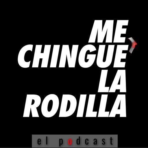Cover art for podcast Me chingué la rodilla