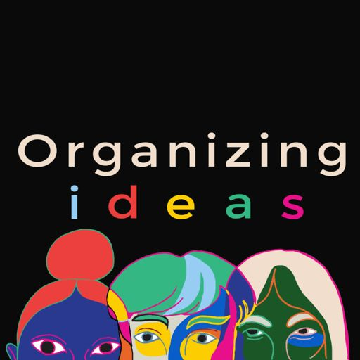 Cover art for podcast Organizing Ideas