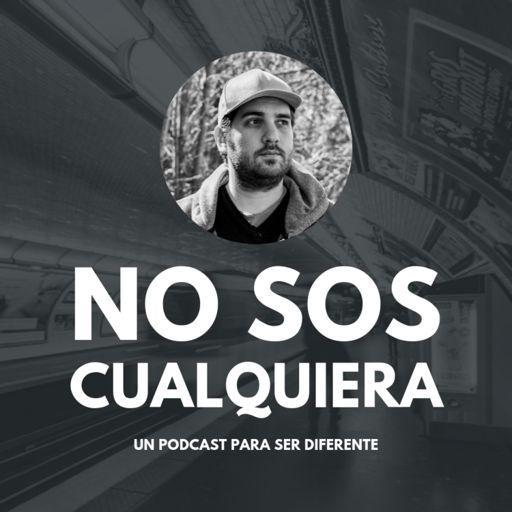 Cover art for podcast No Sos Cualquiera