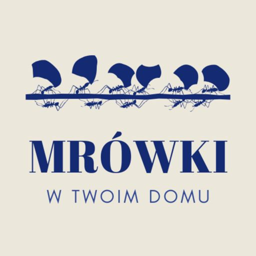 Cover art for podcast Mrówki W twoim domu