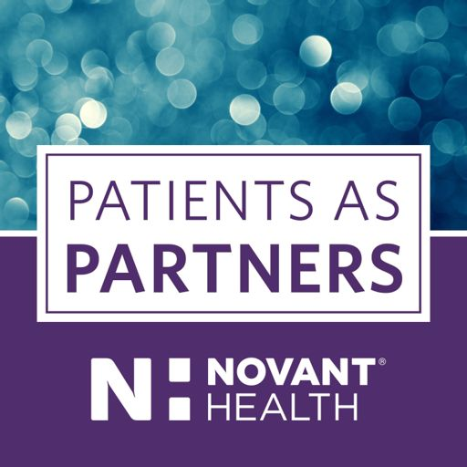 Cover art for podcast Novant Health Patients as Partners