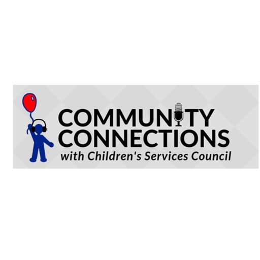 Cover art for podcast Community Connections with Children's Services Council of St. Lucie County