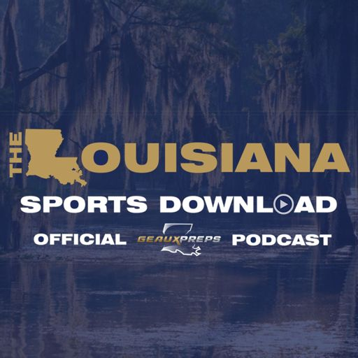 Cover art for podcast The Louisiana Sports Download