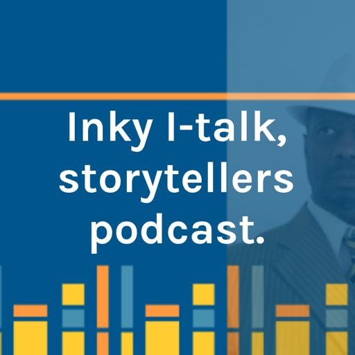 Cover art for podcast Inky I-talk, storytellers podcast.
