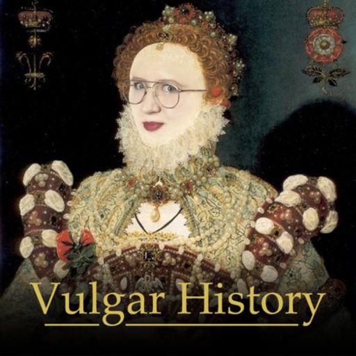 Cover art for podcast Vulgar History