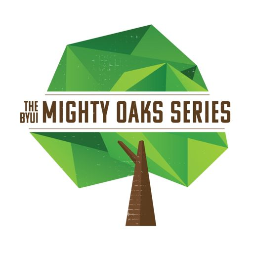 Cover art for podcast The BYUI Mighty Oaks Series