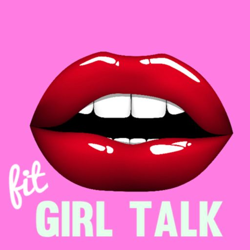 Cover art for podcast Fit Girl Talk Radio