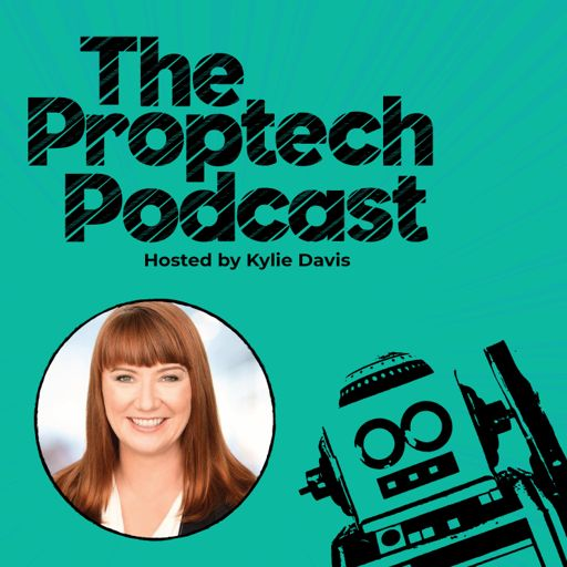 Cover art for podcast The Proptech Podcast with Kylie Davis