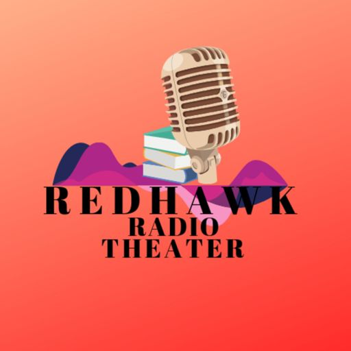 Cover art for podcast Redhawk Radio Theater