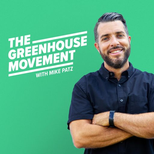Cover art for podcast The Greenhouse Movement
