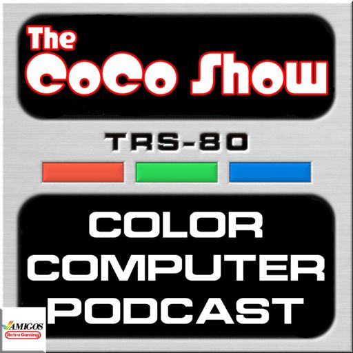 Cover art for podcast The CoCo Show: A TRS-80 Color Computer Podcast