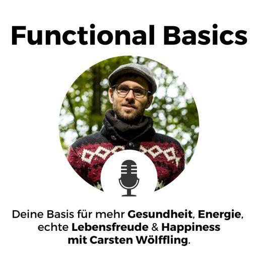 Cover art for podcast Functional Basics - Die Basis für deine Gesundheit, mehr Lebensqualität & Performance im Leben.