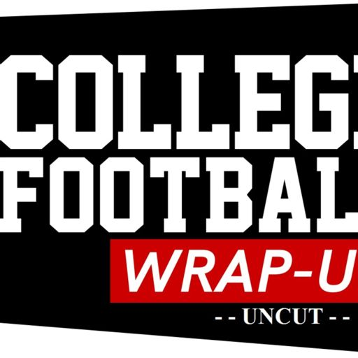 Cover art for podcast College Football Wrap-Up(c) - Uncut
