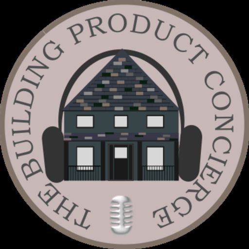 Cover art for podcast The Building Product Concierge