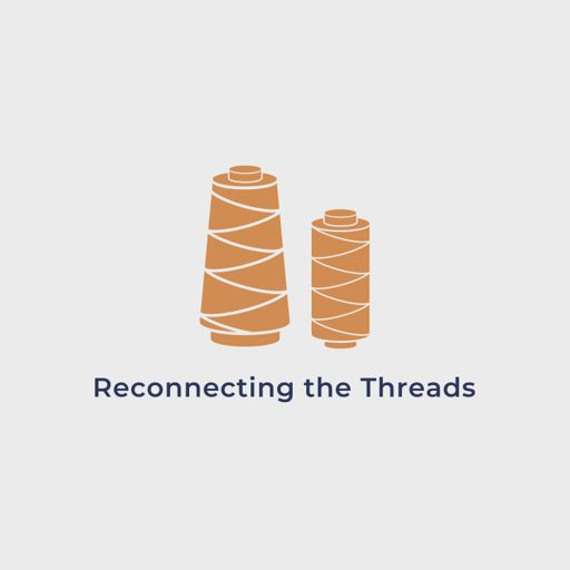Cover art for podcast Reconnecting the Threads