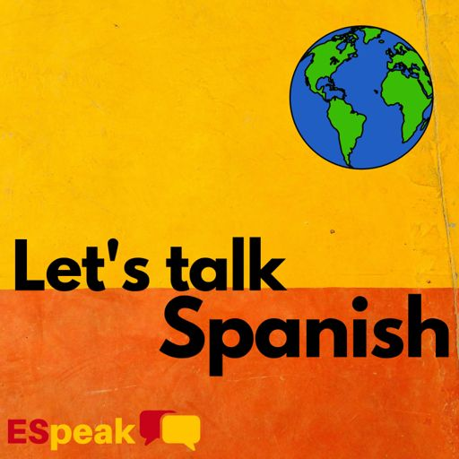Cover art for podcast Let's Talk Spanish