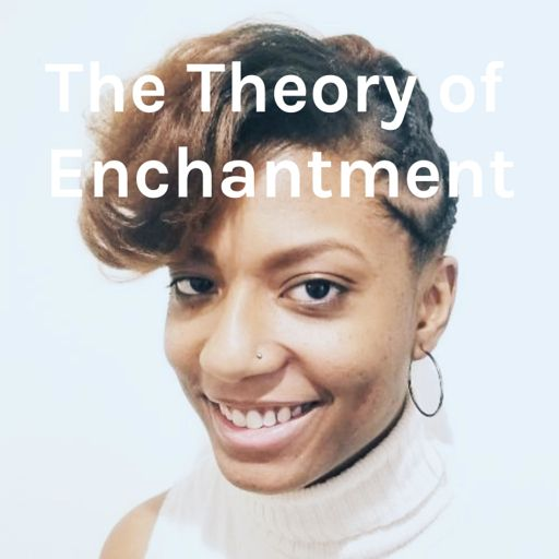 Cover art for podcast The Theory of Enchantment