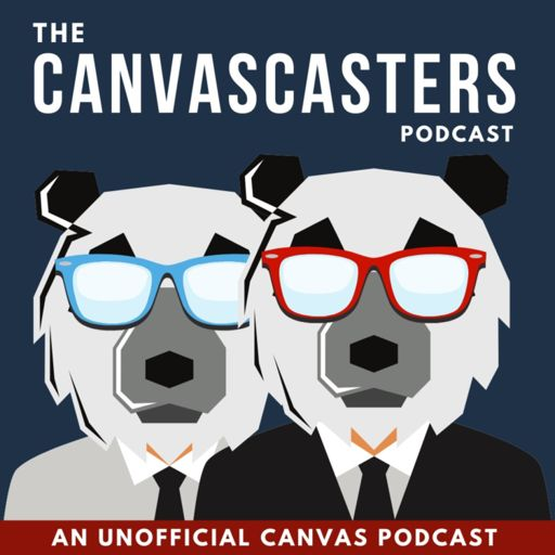 Cover art for podcast The Canvascasters - An Unofficial Canvas Podcast
