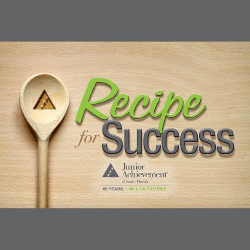 Cover art for podcast Junior Achievement of South Florida Recipe for Success