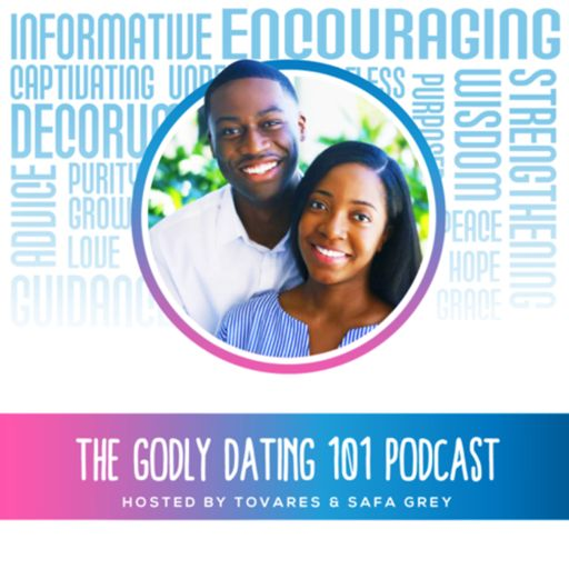 Cover art for podcast The Godly Dating 101 Podcast