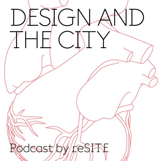 Cover art for podcast Design and the City