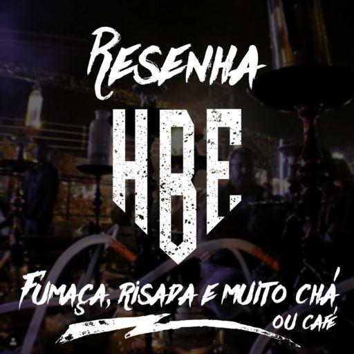 Cover art for podcast Resenha HBE