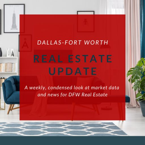 Cover art for podcast DFW's Weekly Real Estate Update