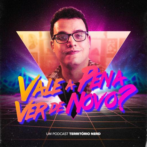 Cover art for podcast Vale a Pena Ver de Novo?